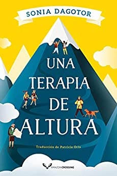 Una terapia de altura de [Sonia Dagotor, Patricia Orts García]
