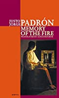 Memory Of The Fire: Selected Poems 1989-2000
