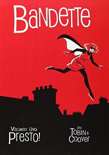 Bandette vol. 1: Presto! (Colección Veleta)