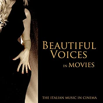 Beautiful Voices in Movies (The Italian Music in Cinema)