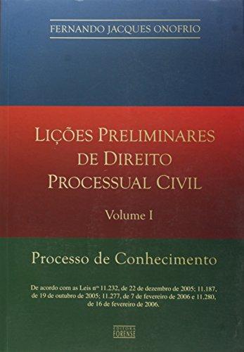 Licoes Preliminares De Direito Processual Civil - V. 01 - Processo De