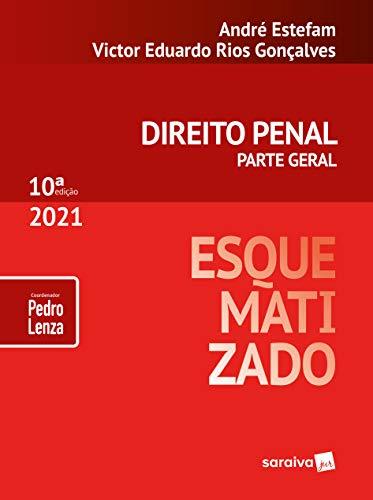Direito Penal Esquematizado - Parte Geral - 10ª Edição 2021