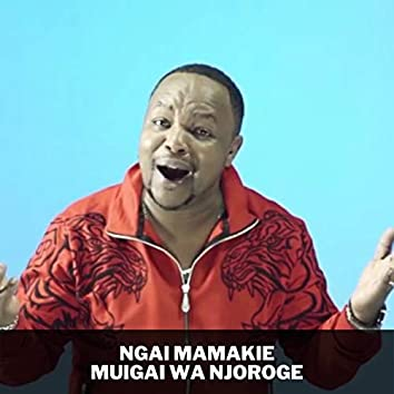 Ngai Mamakie (Original)