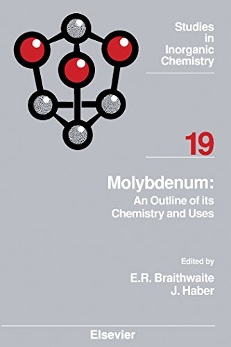 Molybdenum: An Outline of its Chemistry and Uses (ISSN Book 19)