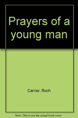 Prayers of a Young Man