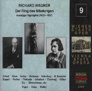 Vienna State Opera Live Volume 9 - Wagner: Der Ring des Nibelungen Highlights 1933-1937 Koch