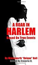 A Roar In Harlem: Based On True Events