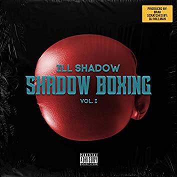 Shadow Boxing, Vol. 1