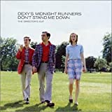 Don't Stand Me Down(Dexys Midnight Runners)