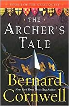 The Archer's Tale - Book One Of The Grail Quest