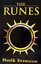 The Runes: The Future Revealed with this Ancient Norse System of Divination