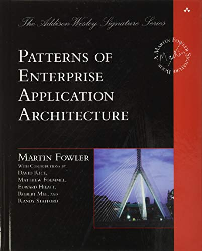 Compare Textbook Prices for Patterns of Enterprise Application Architecture 1 Edition ISBN 8601300201672 by Fowler, Martin