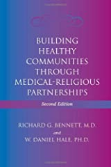 Building Healthy Communities through Medical-Religious Partnerships Paperback