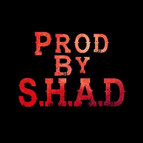S.H.A.D & ShadGotEm