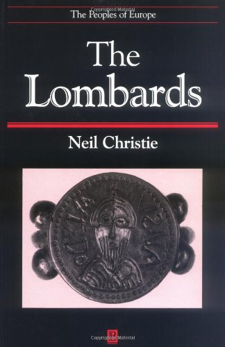 The Lombards: The Ancient Longobards (The Peoples of Europe)