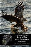 """La Guía """"The Friedman Archives"""" para la Sony A7R IV (Edición Blanco y Negro)..."""