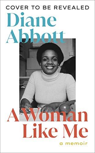A Woman Like Me: A Memoir (English Edition)