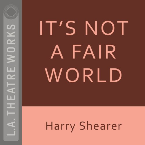 It's Not a Fair World audiobook cover art