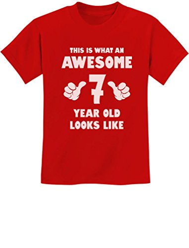 This is What an Awesome 7 Year Old Looks Like Birthday Youth Kids T-Shirt Medium Red