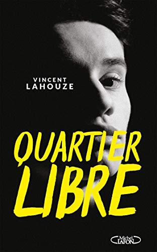 Quartier libre (French Edition)
