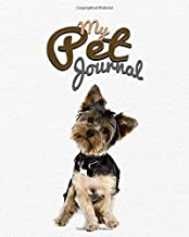 "My Pet Journal: Mini schnauzer dog medical & health tracker, records organizer & note keeper, vaccination chart / notebook ""8x10"" 100 Pages"