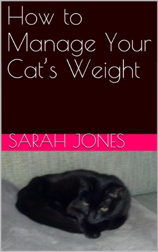How to Manage Your Cat's Weight (English Edition)