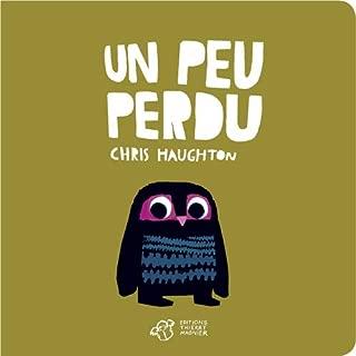 Un peu perdu (French Edition)
