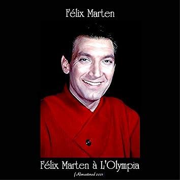 Félix Marten à L'Olympia (Remastered 2021)