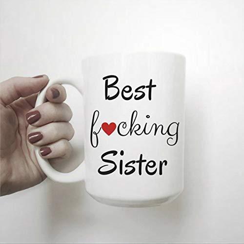 Taza de café con texto en inglés 'Best F-ucking Sister', divertida taza de té de cerámica, regalo de cumpleaños para hombres y mujeres