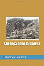 San Luca dopo la guerra (Italian Edition)