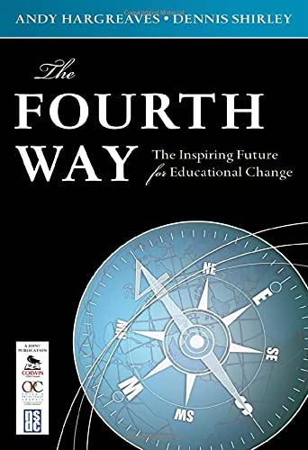 The Fourth Way The Inspiring Future For Educational Change