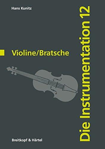 Die Instrumentation Teil 12: Violine/Bratsche (BV 1023)