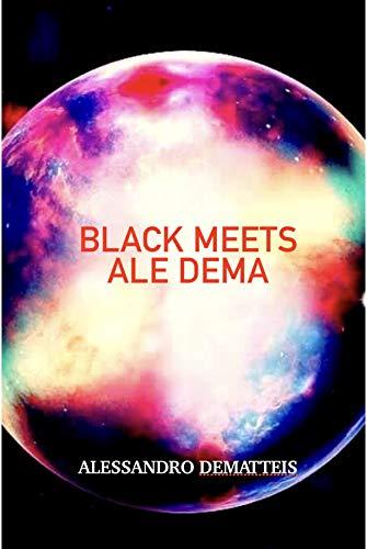 Black Meets Ale Dema (English Edition)