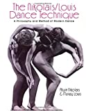 The Nikolais/Louis Dance Technique: A Philosophy and Method of Modern Dance