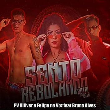 Sento Rebolando (feat. MC Bruna Alves)