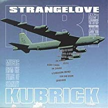 Dr. Strangelove: Music From The Films Of Stanley Kubrick Film Score Anthology