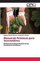 Manual de Prácticas para Invernaderos