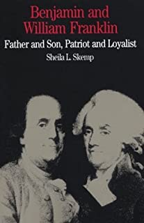 Benjamin and William Franklin: Father and Son, Patriot and Loyalist (Bedford Series in History & Culture (Paperback))