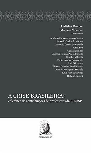 A Crise Brasileira: Coletânea de Contribuições de Professores da PUC/SP