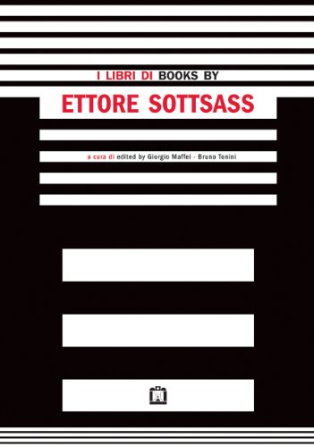 I libri di Ettore Sottsass. Ediz. italiana e inglese