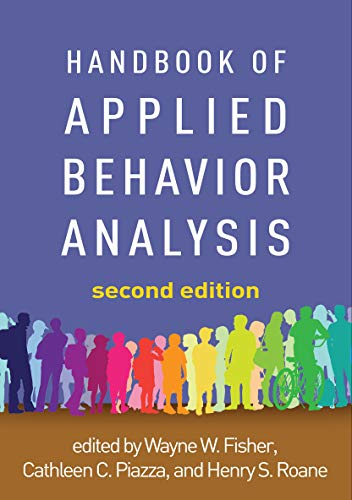 Compare Textbook Prices for Handbook of Applied Behavior Analysis, Second Edition Second Edition ISBN 9781462543755 by Fisher, Wayne W.,Piazza, Cathleen C.,Roane, Henry S.