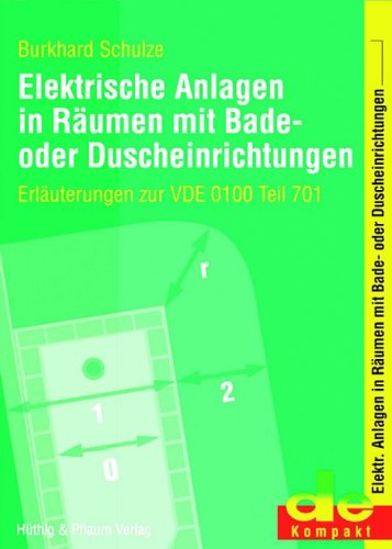 Elektrische Anlagen in Baderäumen. Die neue Norm DIN VDE 0100-701