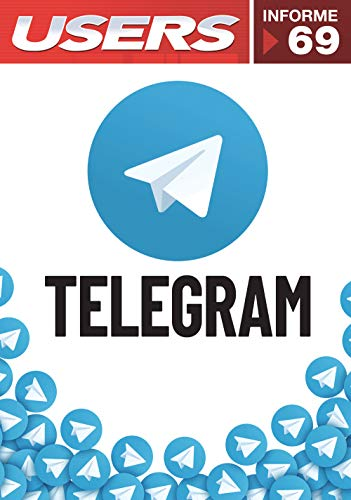 Telegram (Informes Users nº 69) (Spanish Edition)