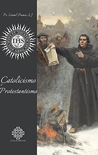 Catolicismo e Protestantismo