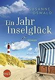 Ein Jahr Inselglück: Romantischer Urlaubsroman