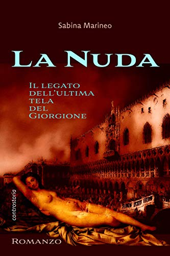 La Nuda: Il legato dell'ultima tela del Giorgione
