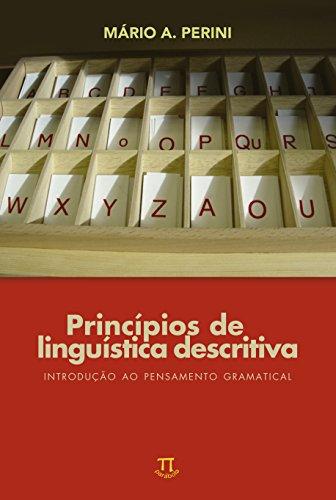 Princípios de Linguística Descritiva. Introdução ao Pensamento