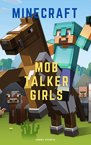 Minecraft Mob Talker Girls x Ma (English Edition)