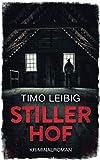 Stiller Hof: Kriminalroman (Leonore Goldmann ermittelt, Band 3)