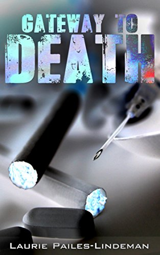 Book: Gateway To Death by Laurie Pailes-Lindeman